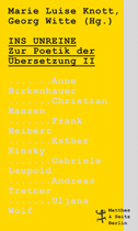 Cover des Buches Ins Unreine. Zur Poetik der Übersetzung II.